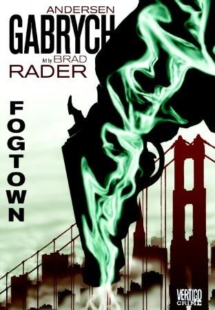 Fogtown by Brad Rader, Andersen Gabrych
