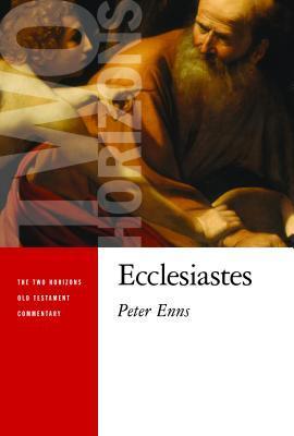 Ecclesiastes by Peter Enns