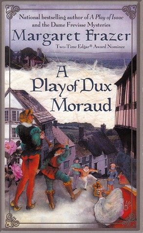 A Play of Dux Moraud by Margaret Frazer