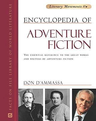Encyclopedia of Adventure Fiction by Don D'Ammassa