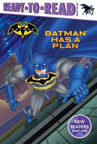 Batman Has a Plan by Patrick Spaziante, Tina Gallo