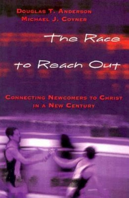 The Race to Reach Out by Michael J. Coyner, Doug Anderson