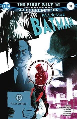 All-Star Batman #10 by Steve Wands, Scott Snyder, Rafael Albuquerque, Sebastian Fiumara, Jordie Bellaire