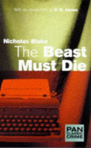 The Beast Must Die by Nicholas Blake