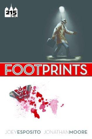 Footprints by Jonathan Moore, Joey Esposito