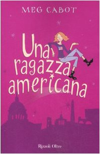 Una ragazza americana by Meg Cabot