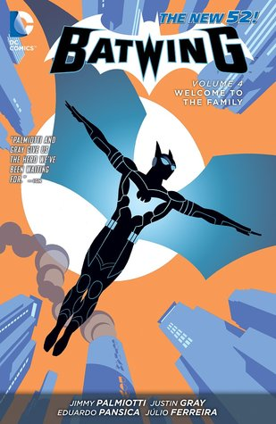 Batwing, Vol. 4: Welcome to the Family by Jimmy Palmiotti, Eduardo Pansica, Justin Gray