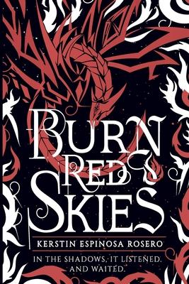 Burn Red Skies by Kerstin Rosero