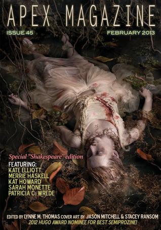 Apex Magazine Issue 45 by Merrie Haskell, Patricia C. Wrede, Kate Elliott, Kat Howard, Sarah Monette, Lynne M. Thomas