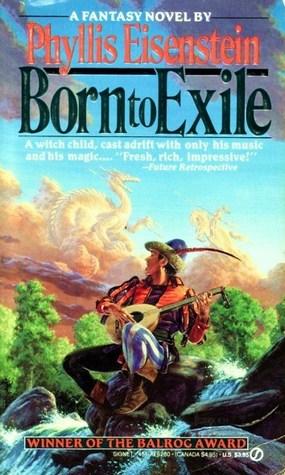 Born to Exile by Phyllis Eisenstein