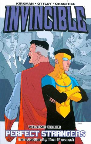 Invincible, Vol. 3: Perfect Strangers by Bill Crabtree, Robert Kirkman, Tom Brevoort, Ryan Ottley