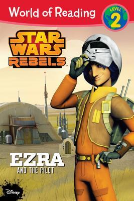 Star Wars Rebels: Ezra and the Pilot by Jennifer Heddle