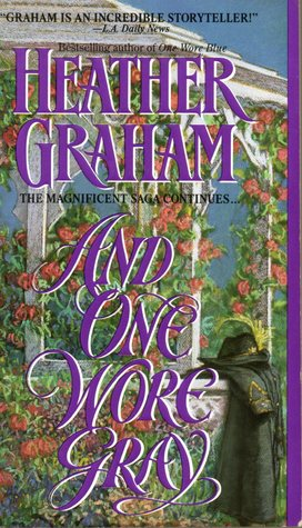 And One Wore Gray by Heather Graham