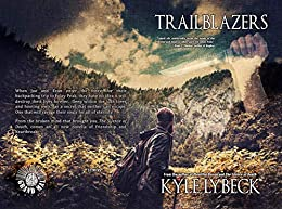 Trailblazers by Kyle Lybeck