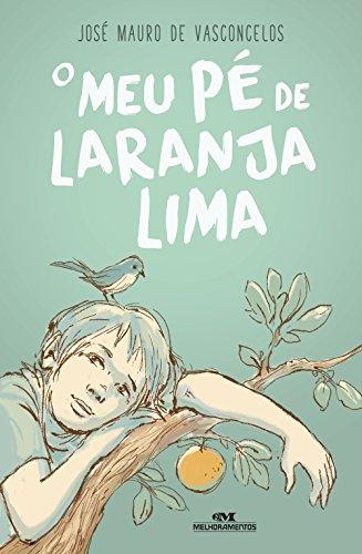 O Meu Pé de Laranja Lima. 50 Anos by José Mauro de Vasconcelos