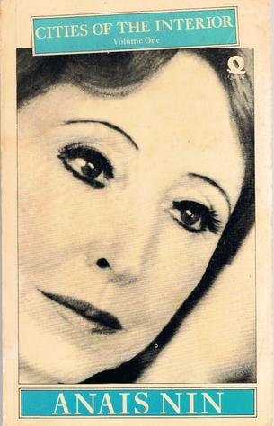 Cities of the Interior vol 1 by Anaïs Nin