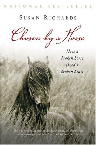 Chosen by a Horse by Susan Richards