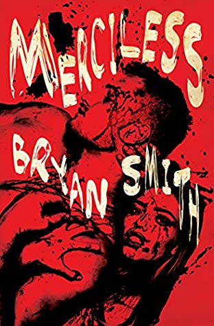 Merciless by Bryan Smith