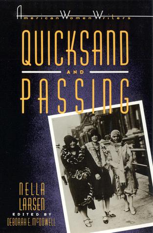 Quicksand and Passing by Nella Larsen, Deborah E. McDowell