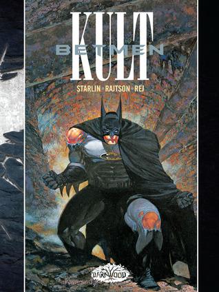 Betmen: Kult by Jim Starlin