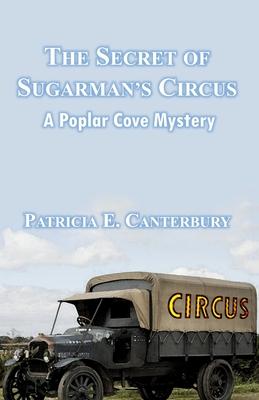 The Secret of Sugarman's Circus by Patricia E. Canterbury