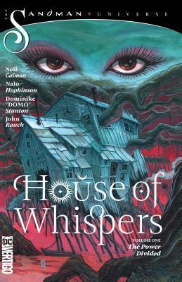 House of Whispers Vol. 1: The Power Divided by Nalo Hopkinson, Dominike Stanton