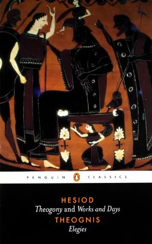 Hesiod and Theognis by Theognis, Hesiod, Dorothea Wender