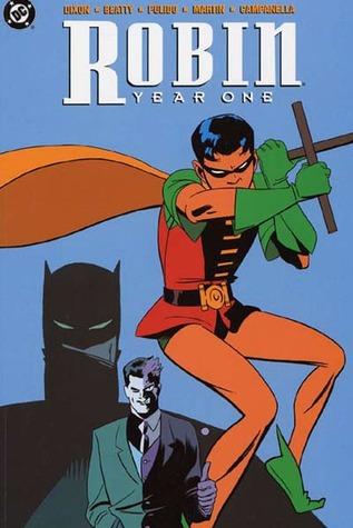 Robin: Year One by Chuck Dixon, Javier Pulido, Robert Campanella, Marcos Martín, Scott Beatty