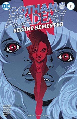 Gotham Academy: Second Semester #7 by Sandra Hope, Serge LaPointe, Karl Kerschl, Brenden Fletcher, MSASSYK, Becky Cloonan, Adam Archer