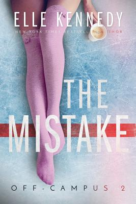 The Mistake by Elle Kennedy