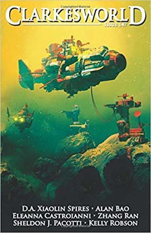 Clarkesworld Magazine, Issue 147 by Sheldon J. Pacotti, Alan Bao, Zhang Ran, Eleanna Castroianni, Neil Clarke, D.A. Xiaolin Spires, Kelly Robson