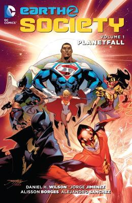 Earth 2: Society Vol. 1: Planetfall by Daniel H. Wilson