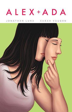 Alex + Ada #7 by Jonathan Luna, Sarah Vaughn