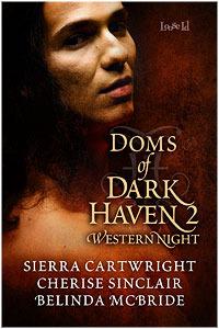 Doms of Dark Haven 2: Western Nights by Belinda McBride, Sierra Cartwright, Cherise Sinclair