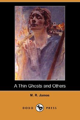 A Thin Ghost and Others by M.R. James