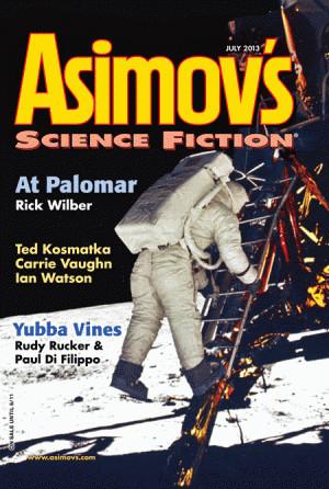 Asimov's Science Fiction, July 2013 by Ian Watson, Paul Di Filippo, Bruce Boston, Carrie Vaughn, Ted Kosmatka, Peter Chiykowski, Erwin S. Strauss, Rick Wilber, Karin L. Frank, Robert Silverberg, Sheila Williams, Steven Utley, Gray Rinehart, David J. Schwartz, Rudy Rucker