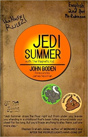 Jedi Summer: With the Magnetic Kid by John Boden