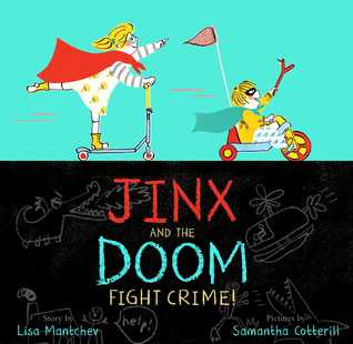 Jinx and the Doom Fight Crime! by Lisa Mantchev, Samantha Cotterill