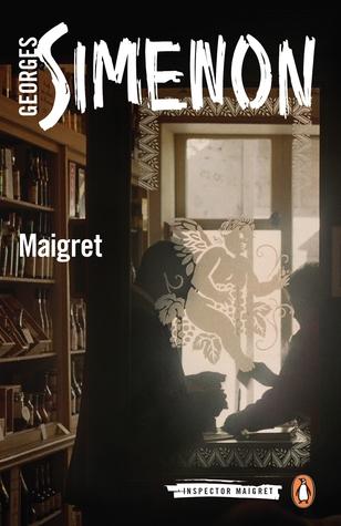 Maigret by Georges Simenon, Ros Schwartz