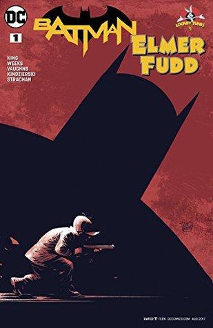 Batman/Elmer Fudd Special #1 by Lovern Kindzierski, Carrie Strachan, Tom King, Lee Weeks, Byron Vaughns