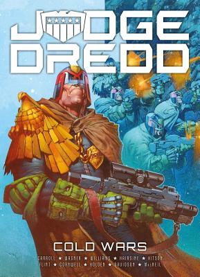 Judge Dredd: Cold Wars by Michael Carroll, Rob Williams, Paul Davidson