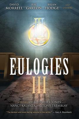 Eulogies III by Chet Williamson, John Everson, Elizabeth Massie