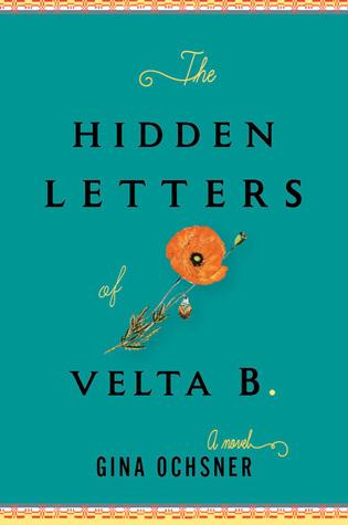 The Hidden Letters of Velta B. by Gina Ochsner