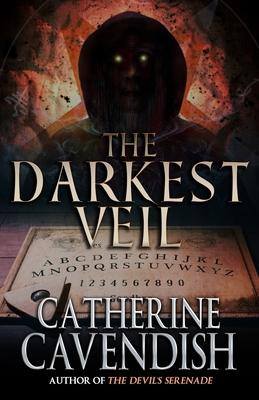 The Darkest Veil by Catherine Cavendish