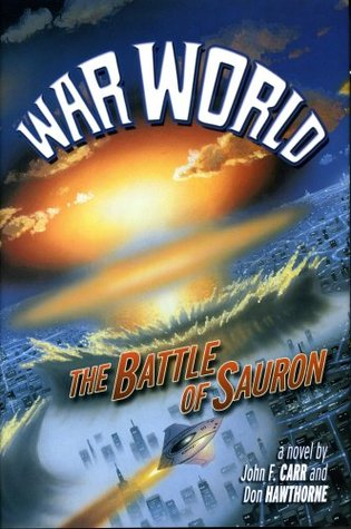 The Battle of Sauron by Jerry Pournelle, Don Hawthorne, John F. Carr