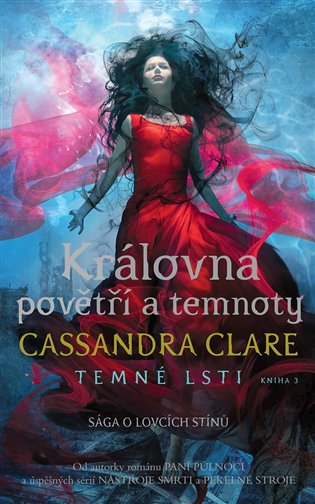 Královna povětří a temnoty by Cassandra Clare