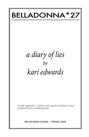 a diary of lies (Belladonna* #27) by Kari Edwards