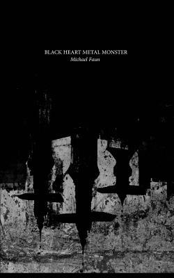 Black Heart Metal Monster by Michael Faun