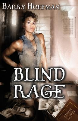 Blind Rage by Barry Hoffman
