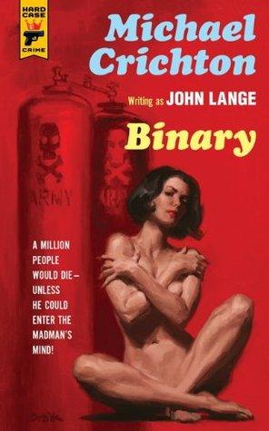 Binary by Michael Crichton, John Lange